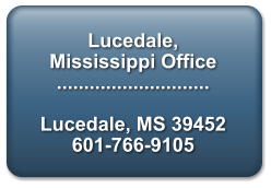 Lucedale, Mississippi Office  ............................  Lucedale, MS 39452 601-766-9105